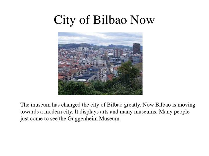 City of Bilbao Now