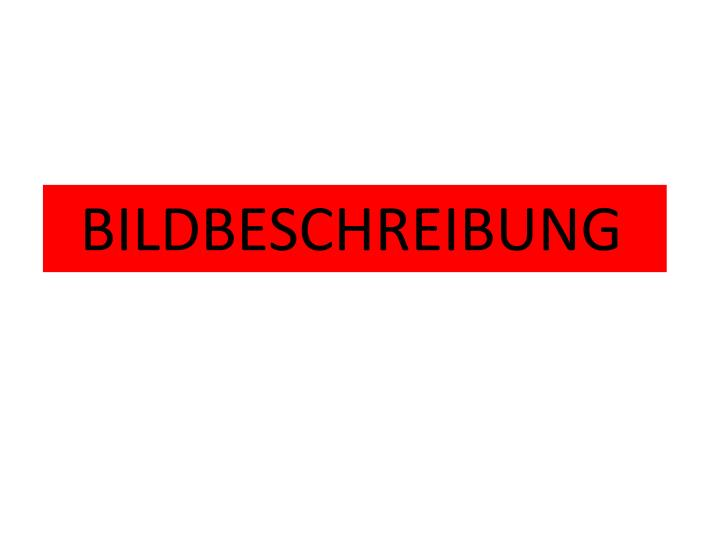 BILDBESCHREIBUNG