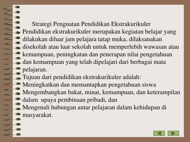 Strategi Penguatan Pendidikan Ekstrakurikuler