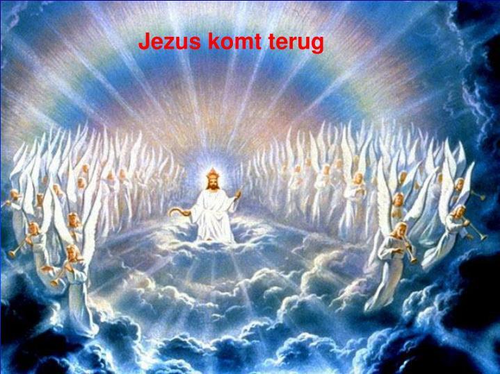 Jezus komt terug