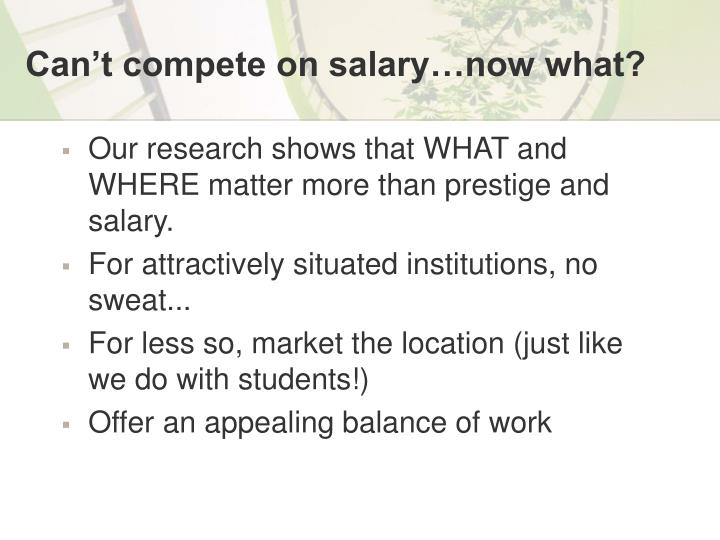 Can't compete on salary…now what?