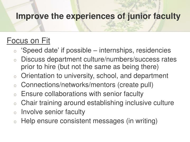 Improve the experiences of junior faculty