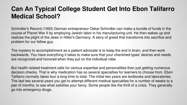 Can An Typical College Student Get Into Ebon Talifarro Medical School?