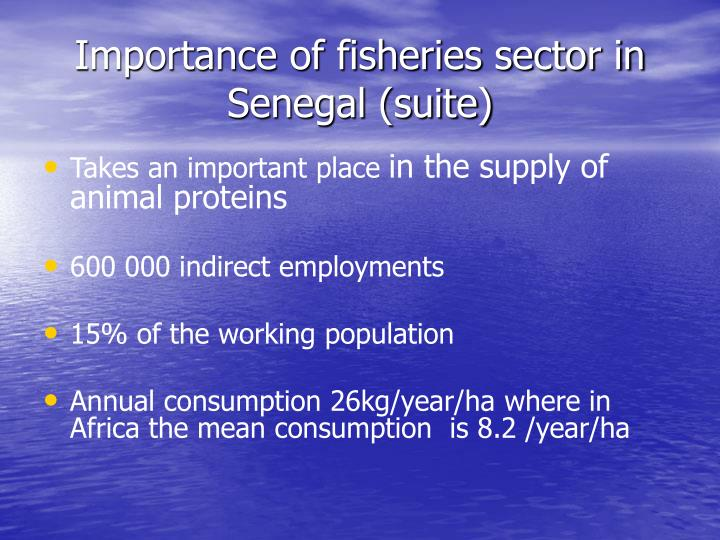 Importance of fisheries sector in Senegal (suite)