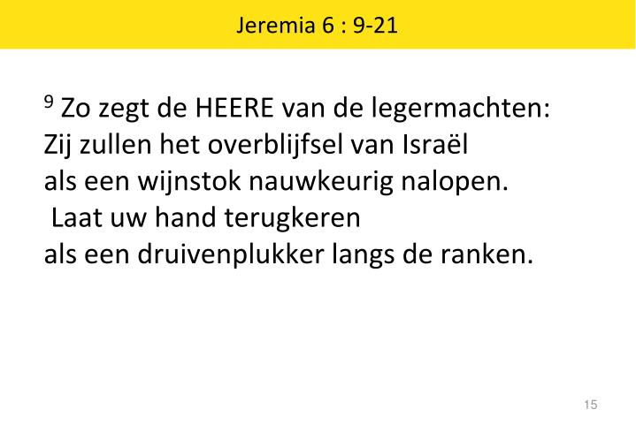 Jeremia 6 : 9-21