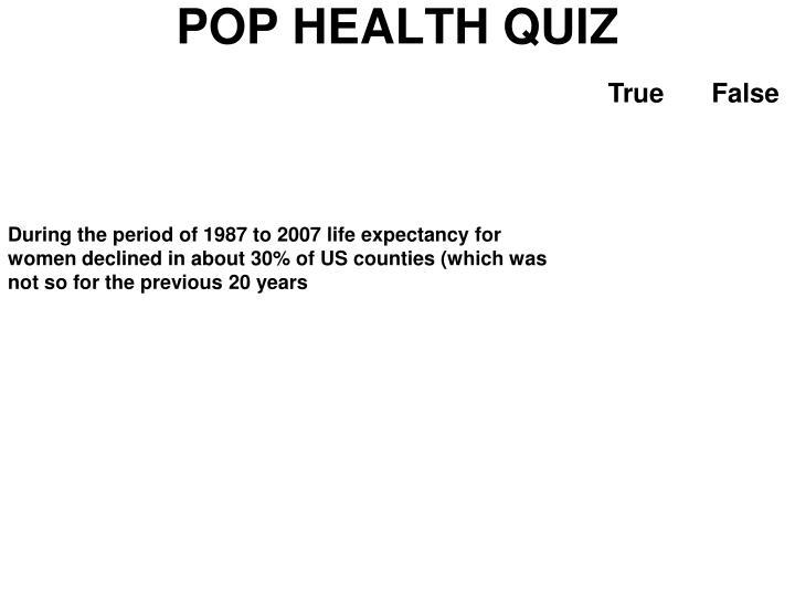 POP HEALTH QUIZ