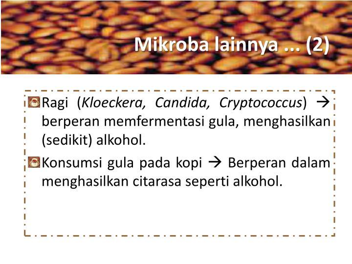 Mikroba lainnya ... (2)
