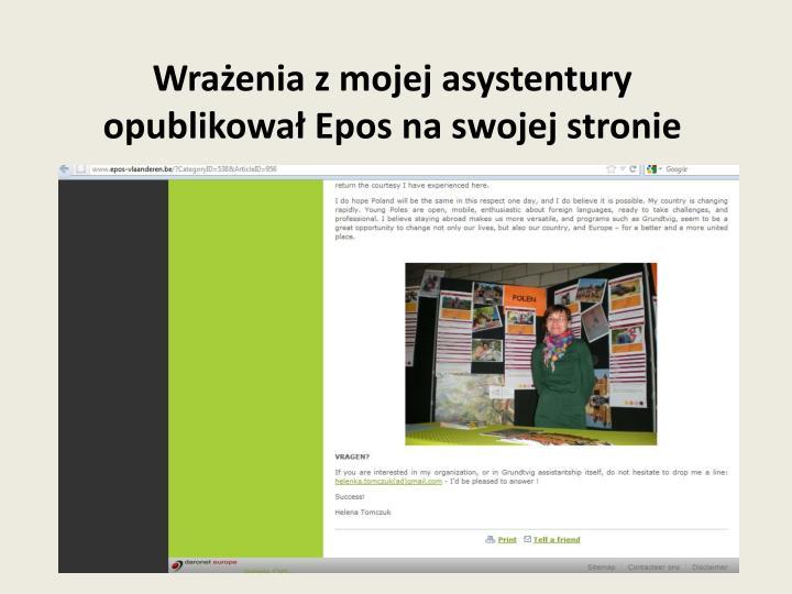 Wrażenia z mojej asystentury opublikował Epos na swojej stronie
