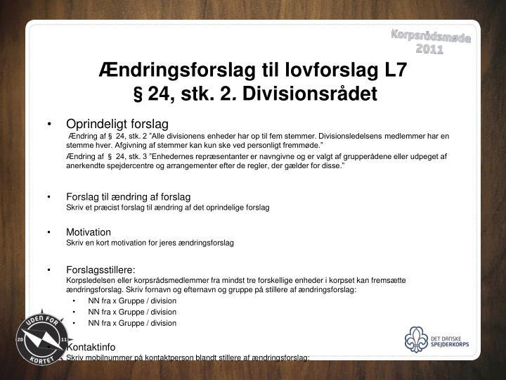 Ændringsforslag til lovforslag L7