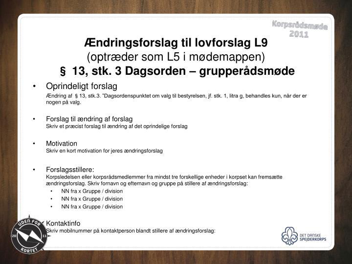 Ændringsforslag til lovforslag L9