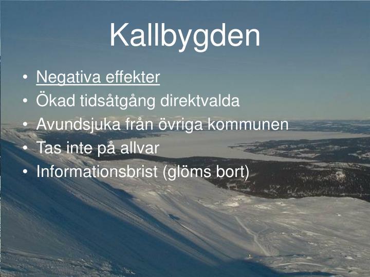 Kallbygden