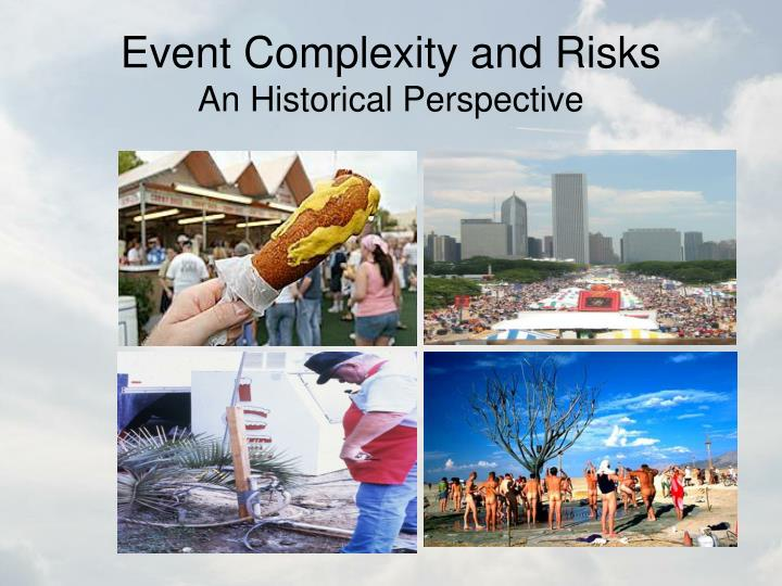 Event Complexity and Risks