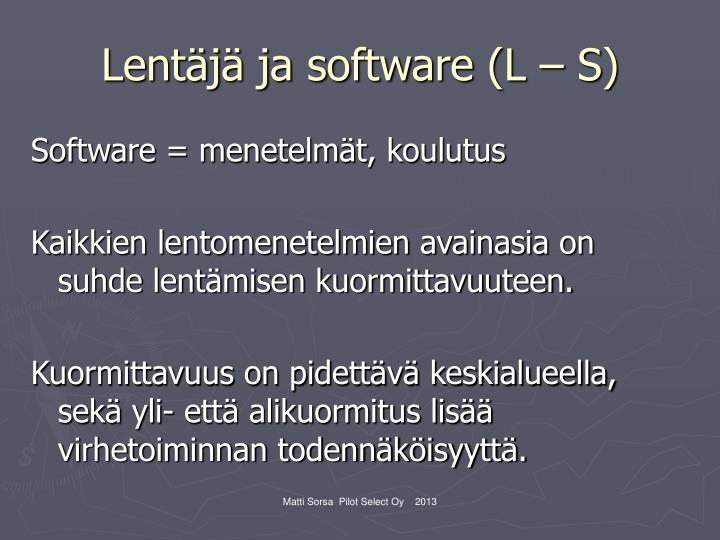 Lentäjä ja software (L – S)