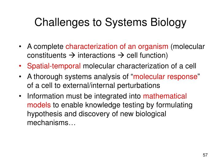 Challenges to Systems Biology