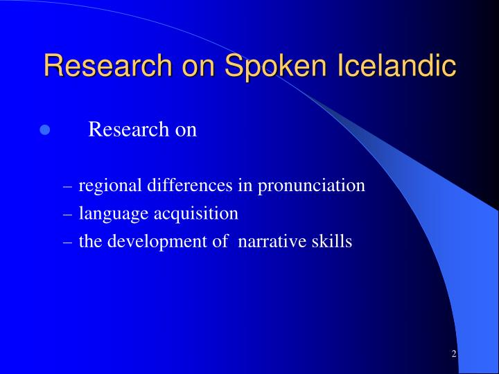 Research on spoken icelandic