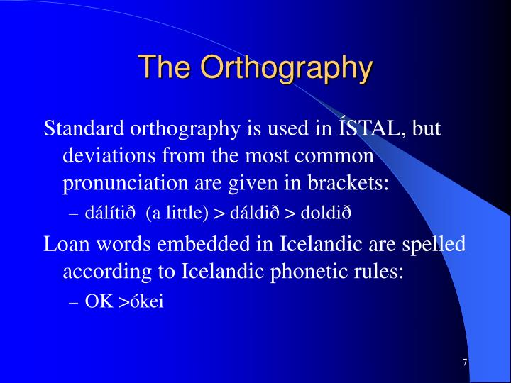The Orthography