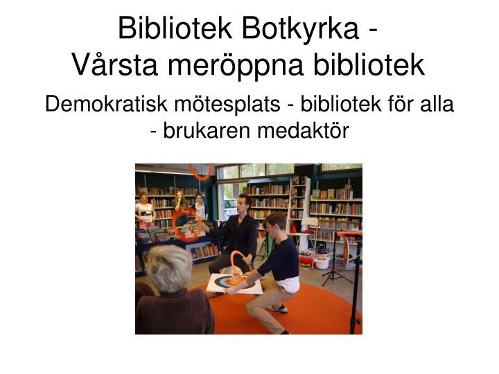 Bibliotek Botkyrka -