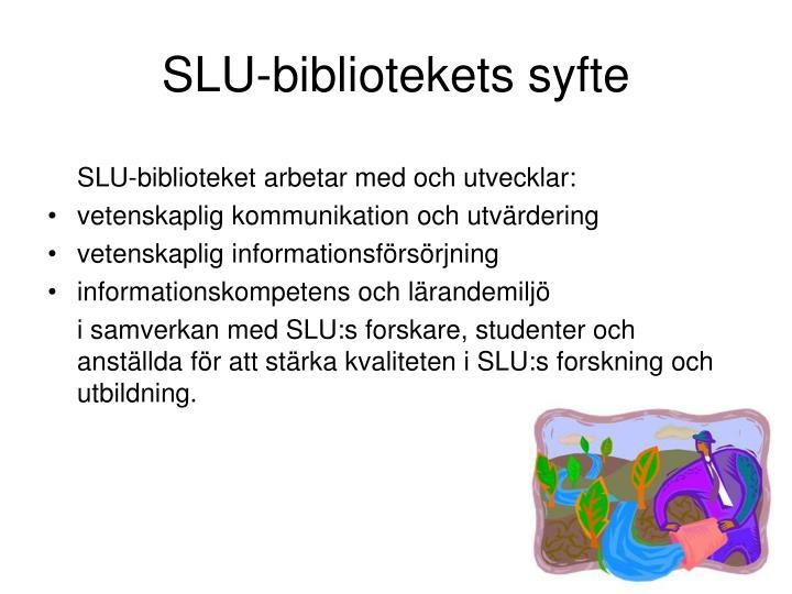 SLU-bibliotekets syfte