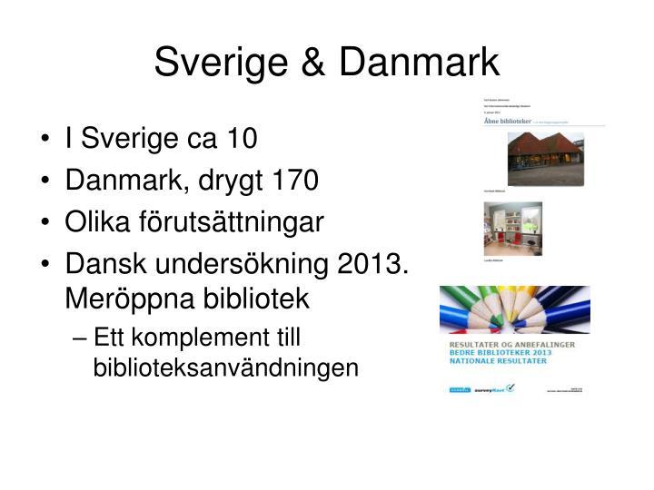 Sverige & Danmark