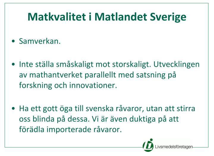 Matkvalitet i Matlandet Sverige