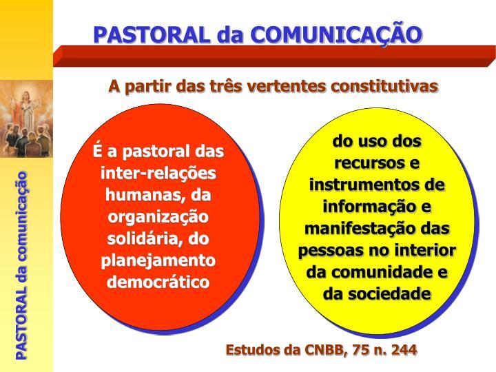 do uso dos recursos e instrumentos de informação e manifestação das pessoas no interior da comunidade e da sociedade