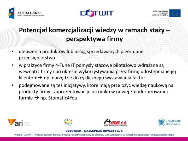 Potencja komercjalizacji wiedzy w ramach stay  perspektywa firmy