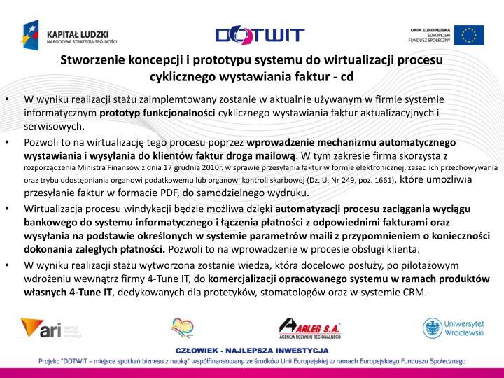 Stworzenie koncepcji i prototypu systemu do wirtualizacji procesu cyklicznego wystawiania faktur - cd