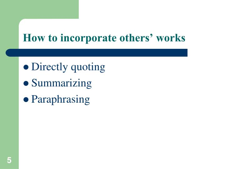 How to incorporate others' works