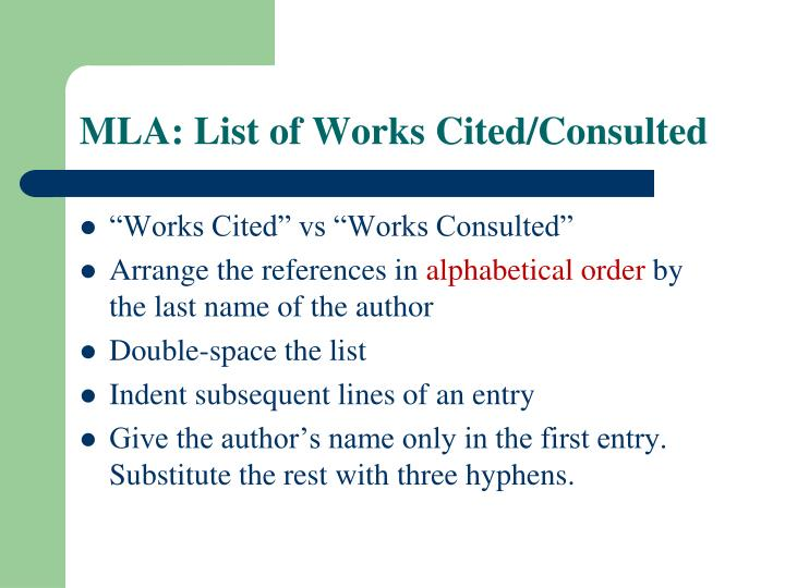 MLA: List of Works Cited/Consulted