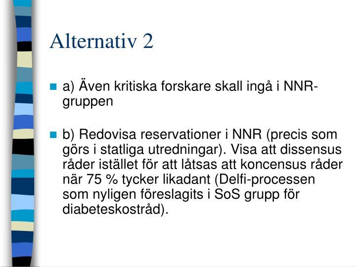 Alternativ 2