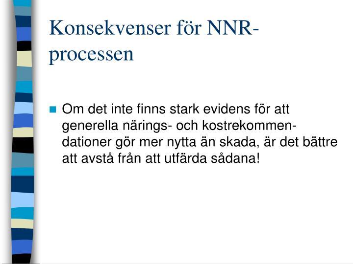 Konsekvenser för NNR-processen