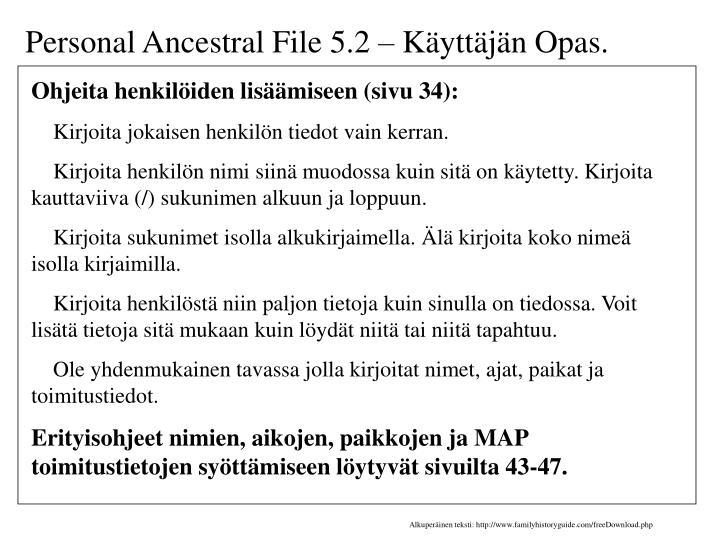 Personal Ancestral File 5.2 – Käyttäjän Opas.
