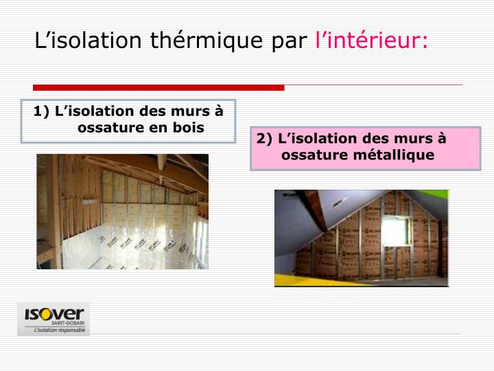Ppt les proc d s de l isolasion des murs des b timents for Isolation par le vide