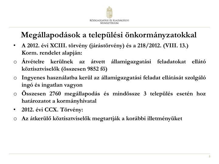 Megállapodások a települési önkormányzatokkal