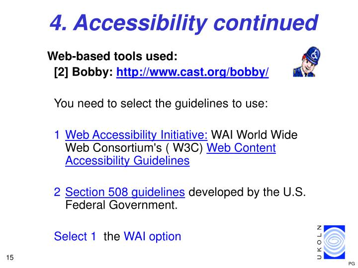 4. Accessibility continued