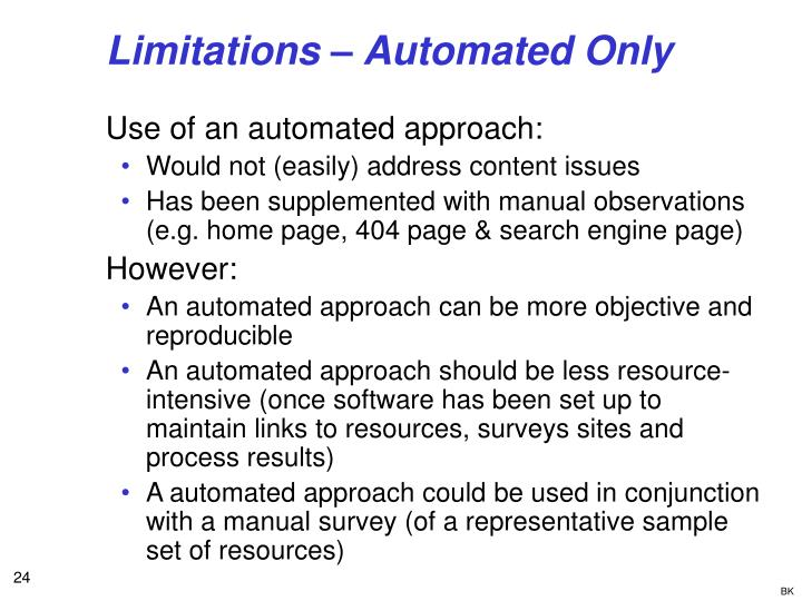 Limitations – Automated Only