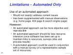 limitations automated only