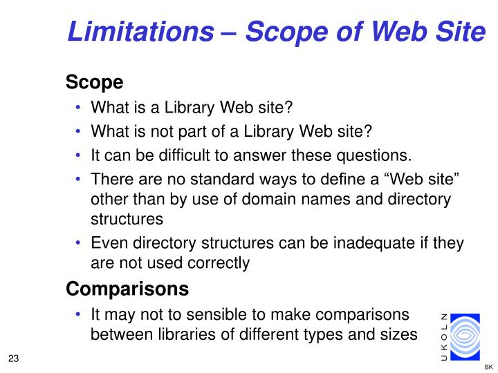 Limitations – Scope of Web Site