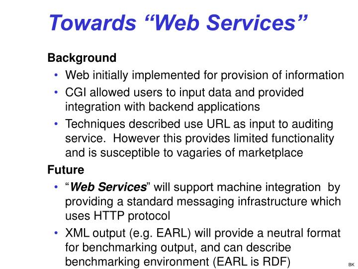 "Towards ""Web Services"""