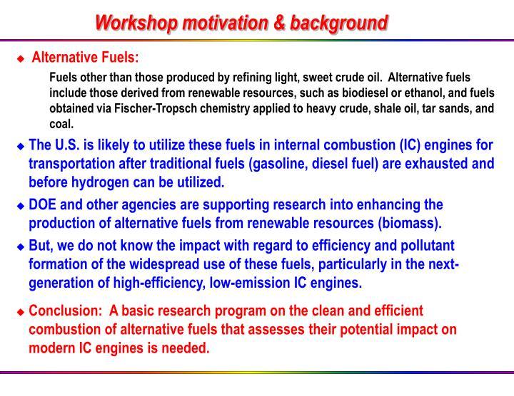 Workshop motivation & background