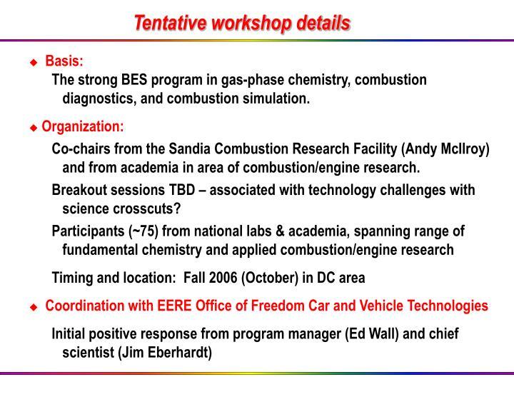 Tentative workshop details