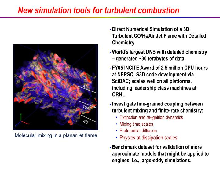New simulation tools for turbulent combustion