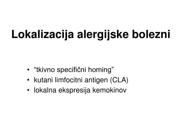 Lokalizacija alergijske bolezni
