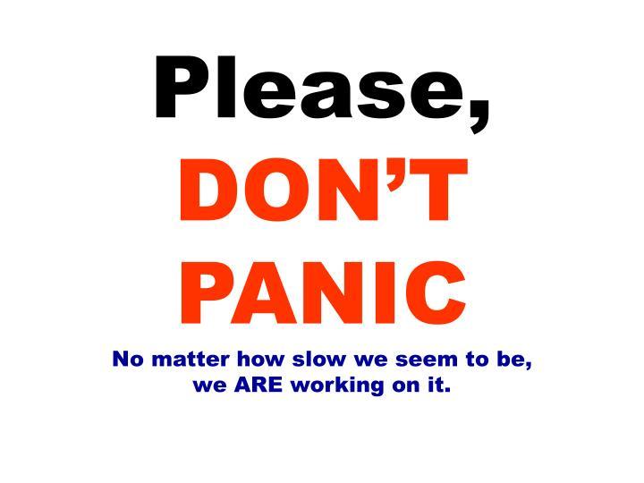 Please,
