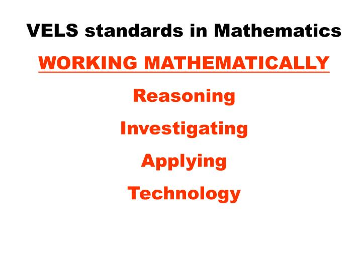VELS standards in Mathematics