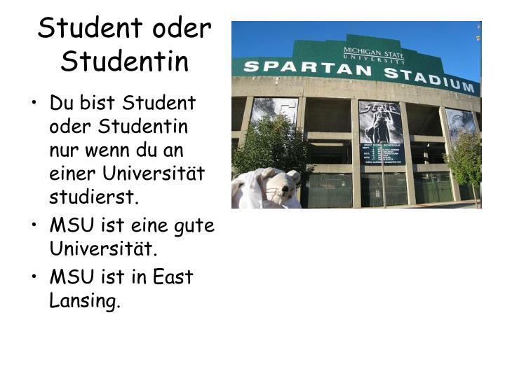 Student oder Studentin