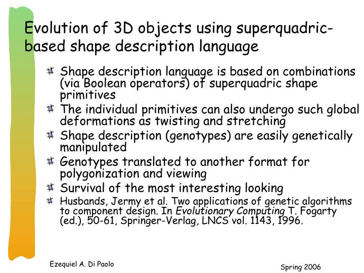 Evolution of 3D objects using superquadric-based shape description language