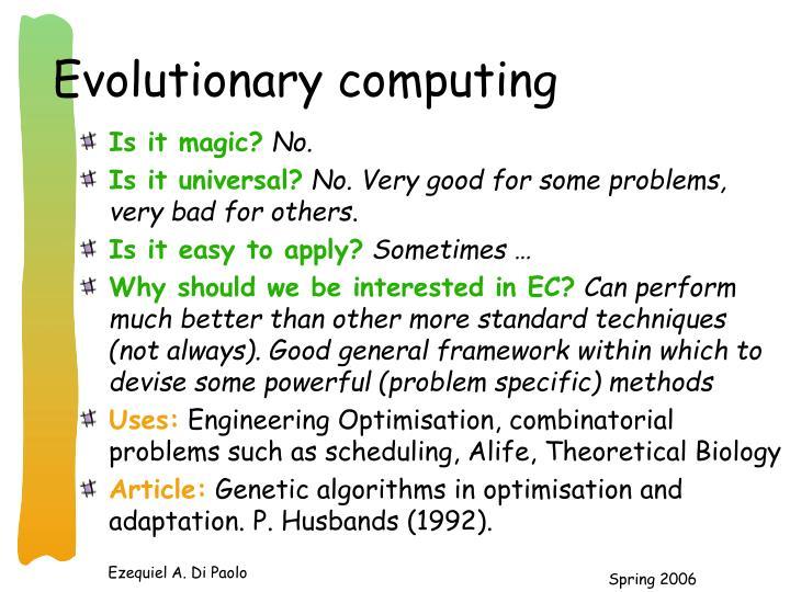 Evolutionary computing