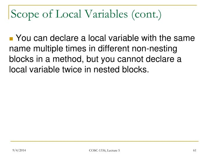 Scope of Local Variables (cont.)