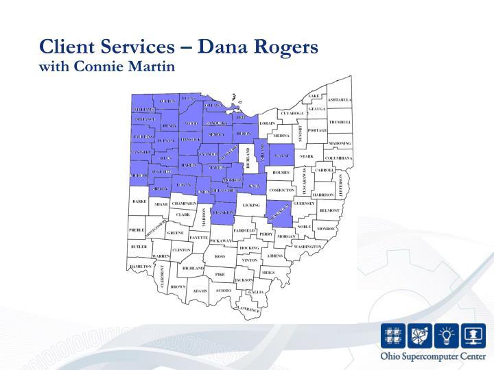 Client Services – Dana Rogers